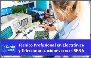 Técnico Profesional en Electrónica y Telecomunicaciones