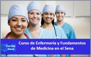 ENFERMERÍA Y FUNDAMENTOS DE MEDICINA EN EL SENA